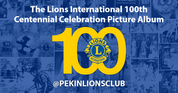 """All white text with """"The Lions Interntional 100th Centennial Celebration Picture Album"""" the 100 logo, and the text with the at symbol """"pekinlionsclub"""". The background has a group of four collages with a blue overlay. LCICON, Lions Clubs, Interntional Convention, 100 Centennial Celebration"""